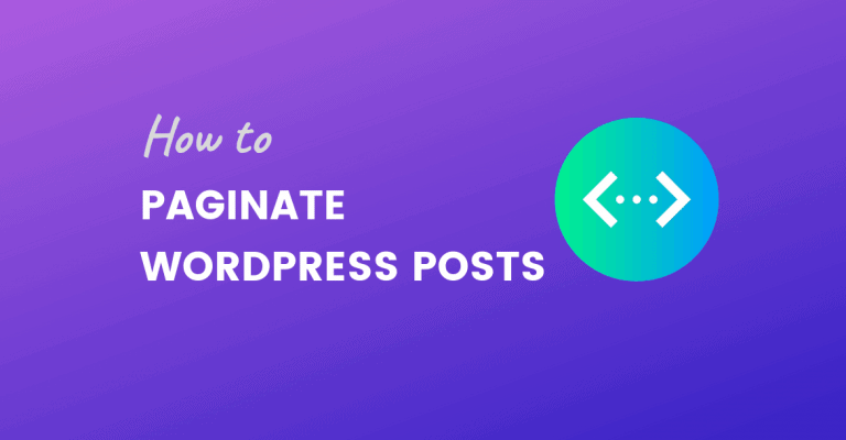 PAGINATE WORDPRESS POSTS
