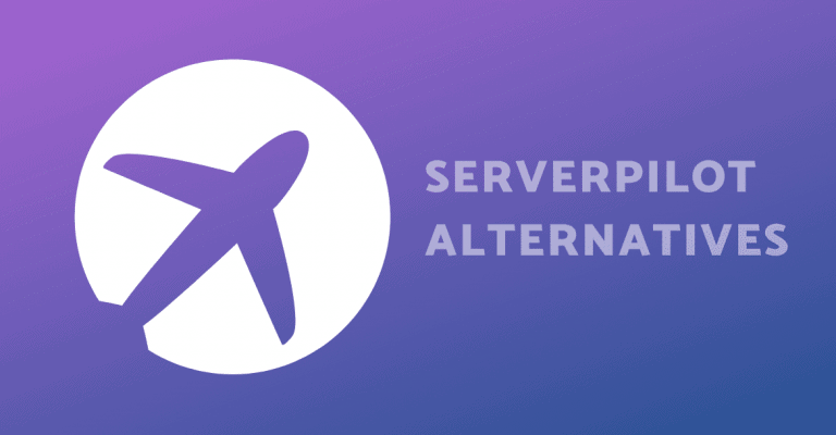 Serverpilot Alternatives
