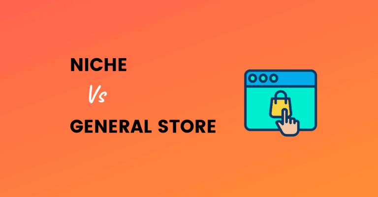 niche vs general store