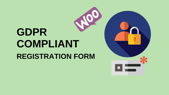 GDPR Compliant WooCommerce Account Registration Form