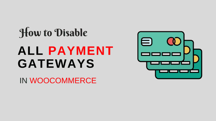 Disable payment gateway in woocommerce