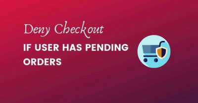 deny checkout if user has pending orders woocommerce