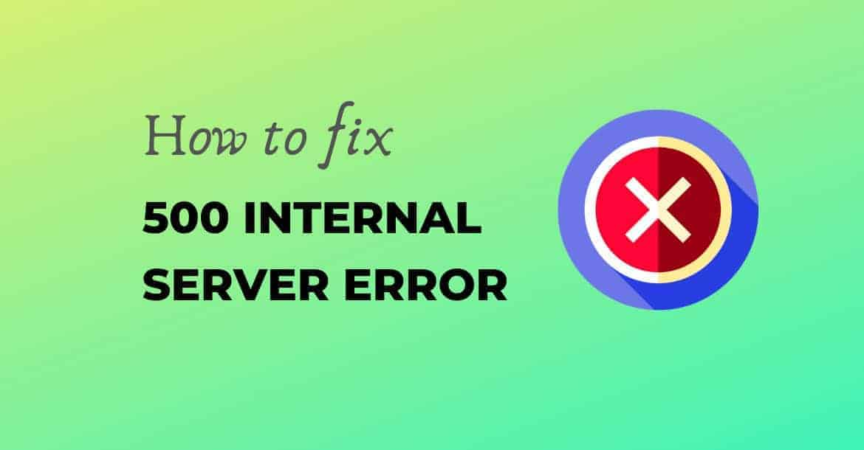 Fix 500 Internal Server Error in WordPress 1