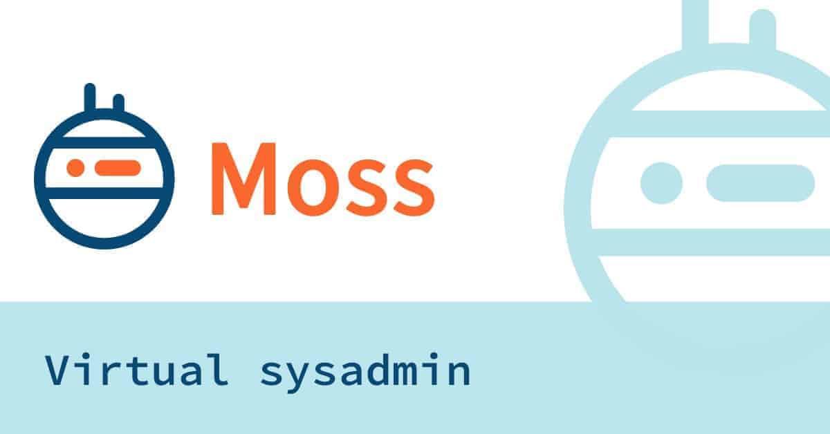 moss server management