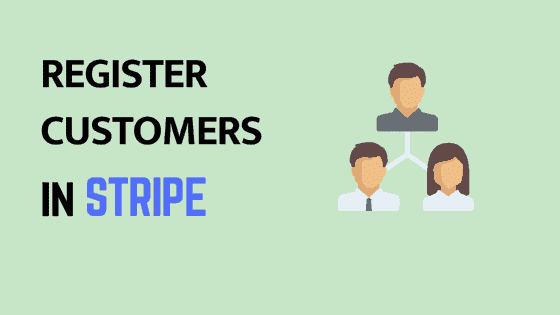 register customers in stripe