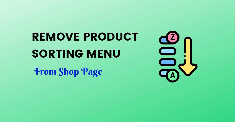 remove product sorting drop down menu