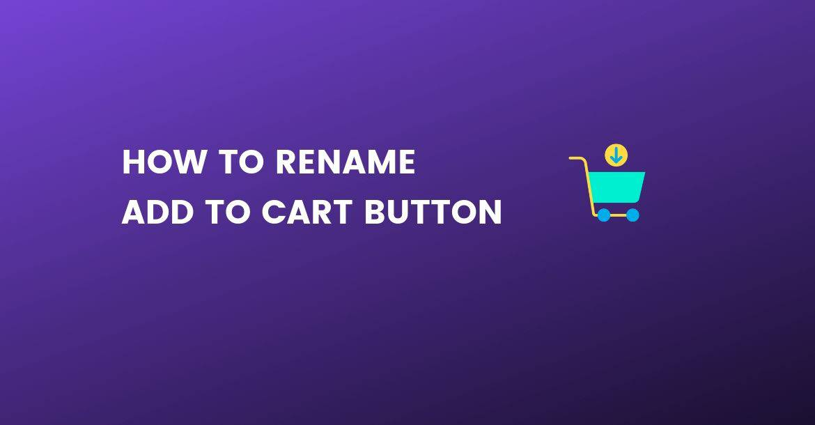 rename add to cart button woocommerce
