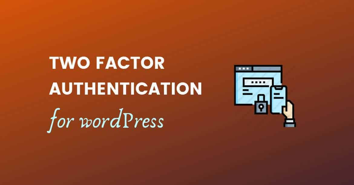 two factor authentication for wordpress